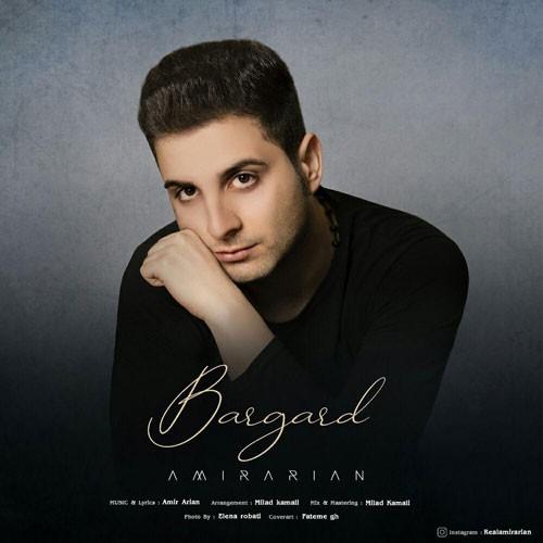 نایس موزیکا Amir-Arian-Bargard دانلود آهنگ امیر آرین به نام برگرد